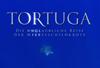 Tortuga - Der Film